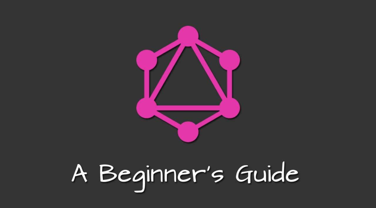 A Beginner's Guide to GraphQL