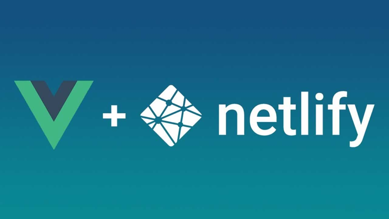 How to deploy your Vue app with Netlify