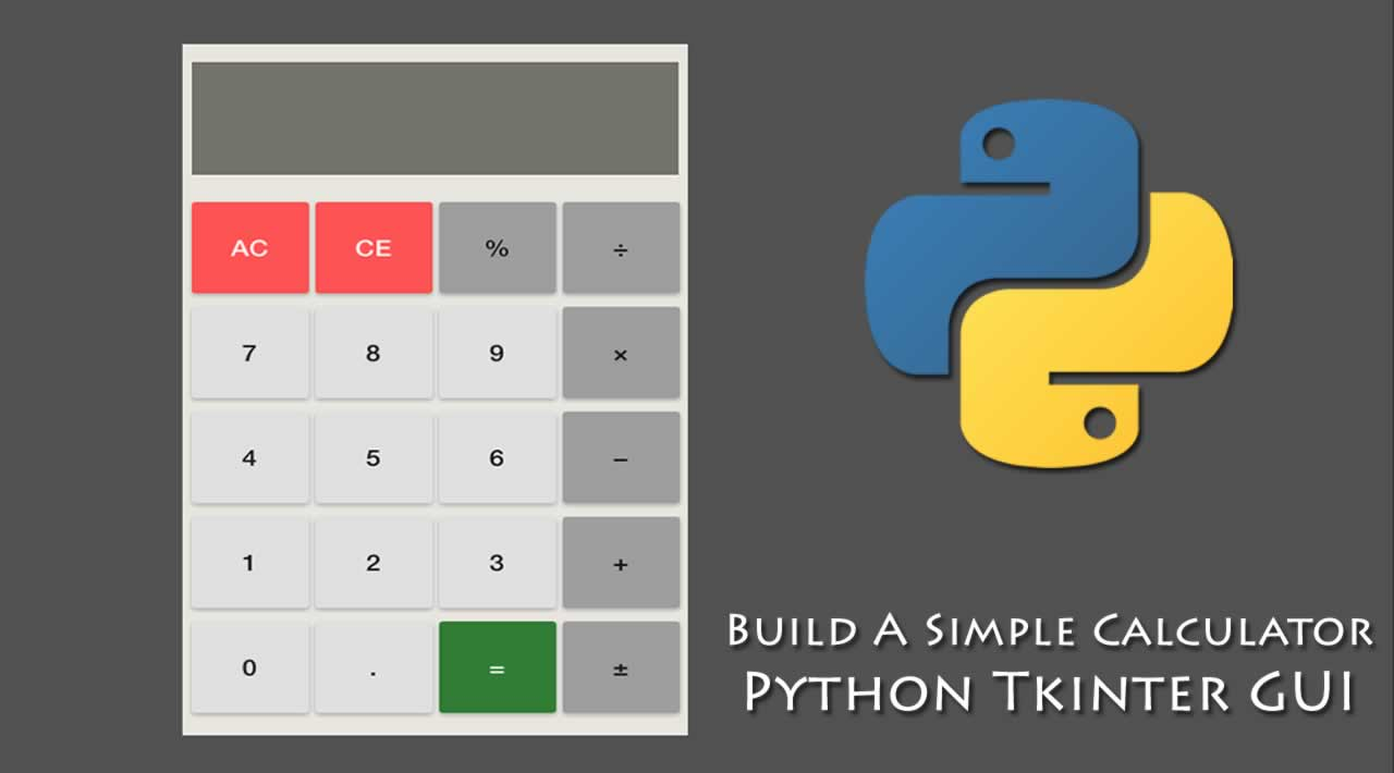 Build A Simple Calculator Using Python Tkinter GUI