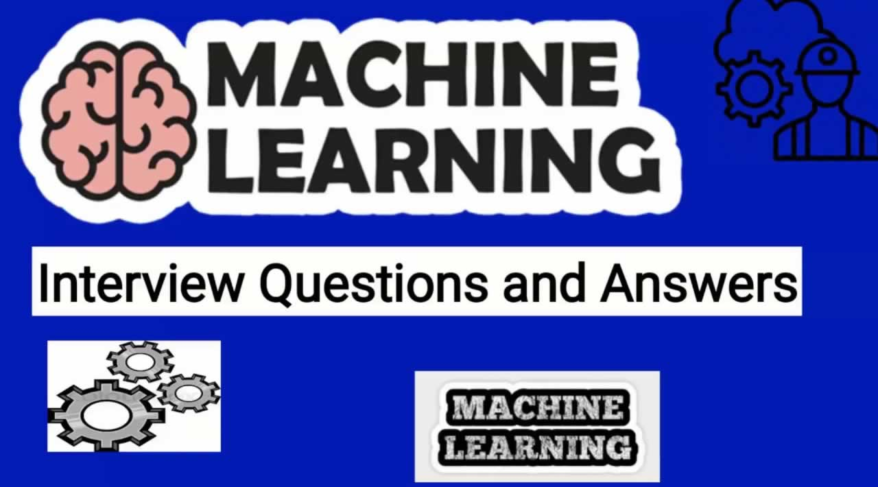 100+ Basic Machine Learning Interview Questions and Answers