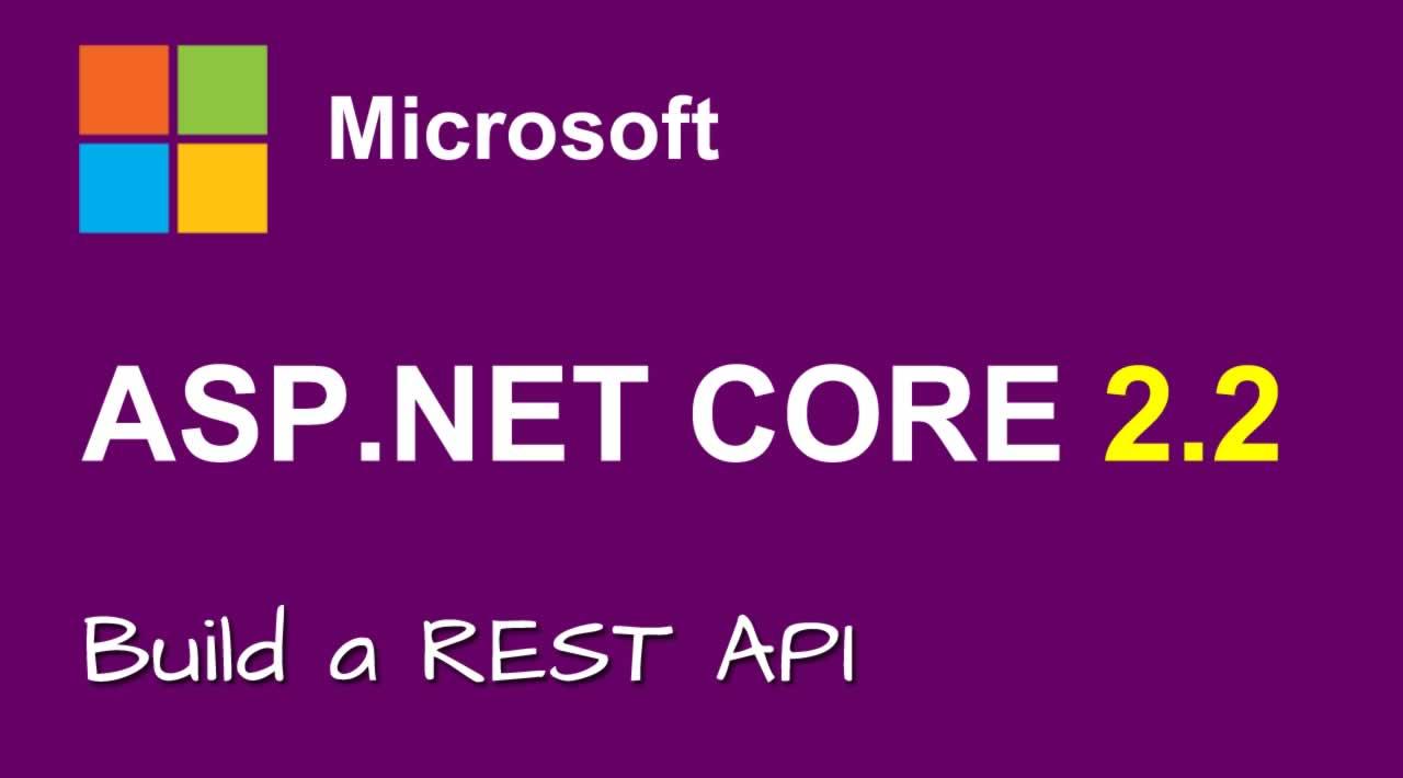 Build a REST API with ASP.NET Core 2.2