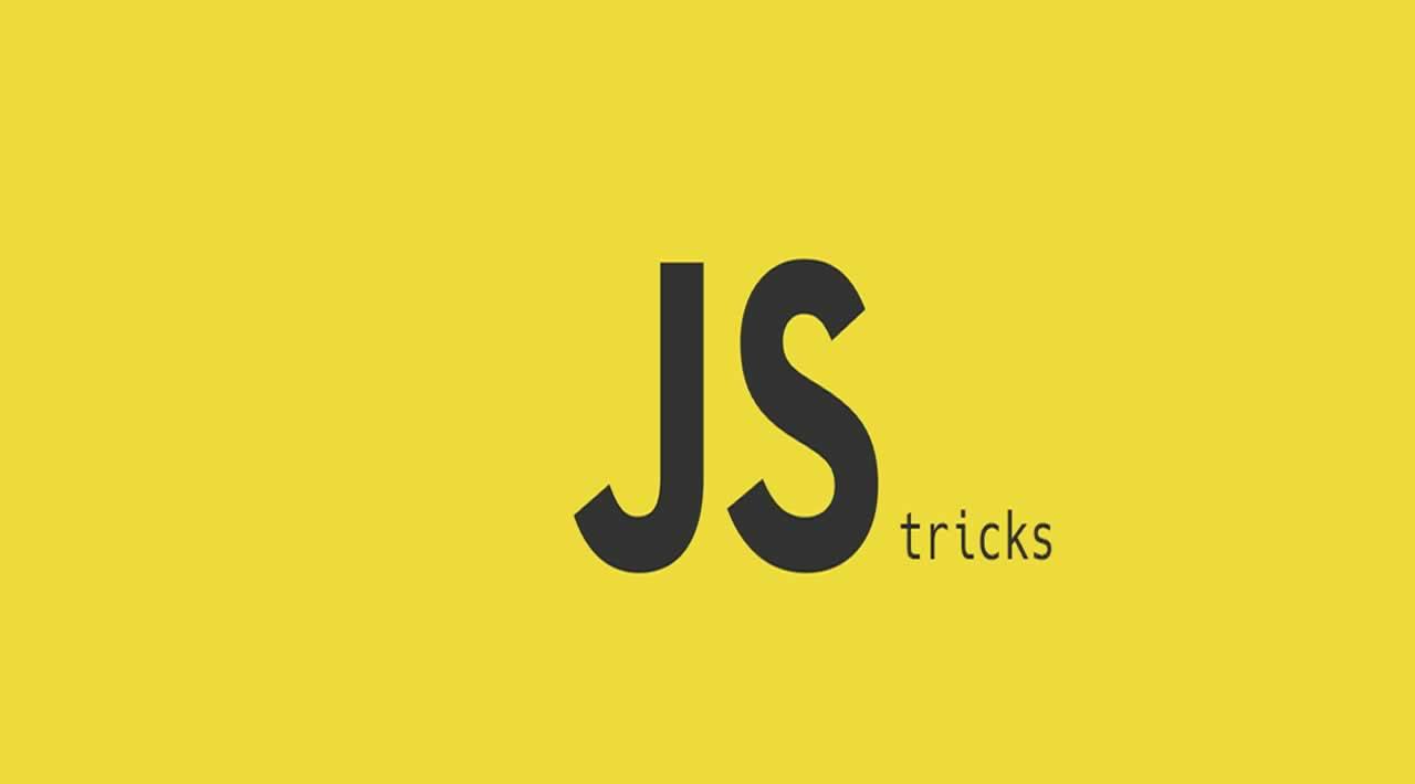 Top 12 Javascript Tricks for Beginners