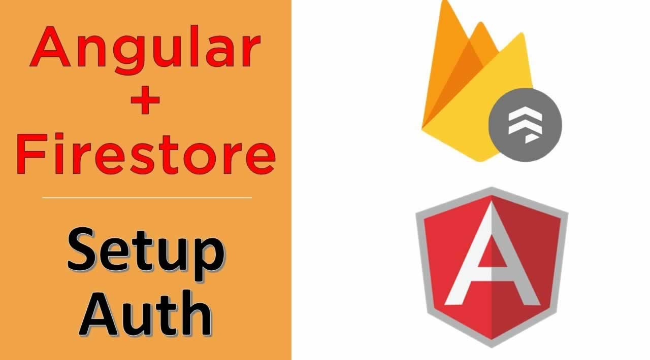 How to build an authentication in Angular using Firestore