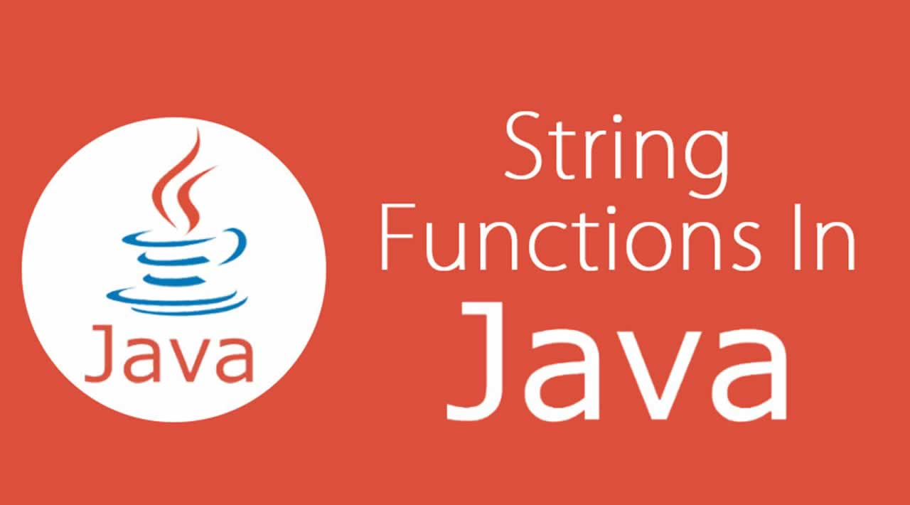 Java String – String Functions In Java With Examples