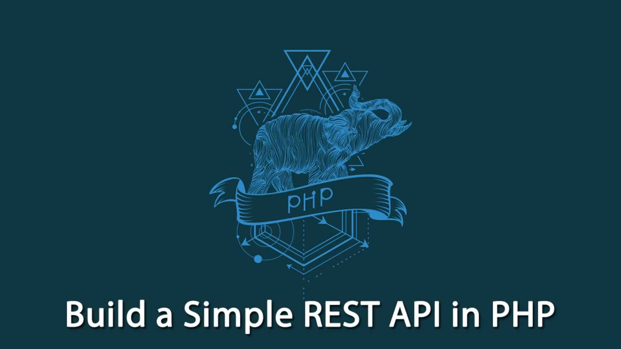 Build a Simple REST API in PHP