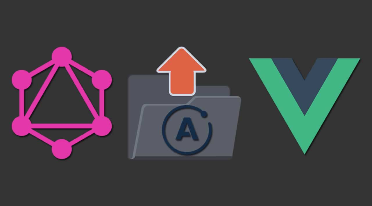 File Upload with Vue, Apollo Client and GraphQL