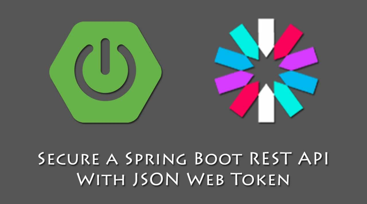 Secure a Spring Boot REST API With JSON Web Token
