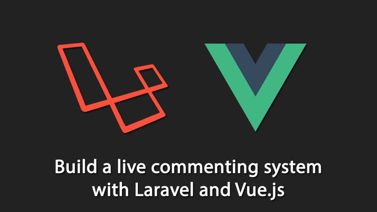 Build a live commenting system with Laravel and Vue js