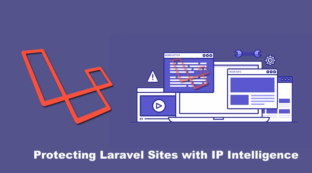 Protecting Laravel Sites with IP Intelligence