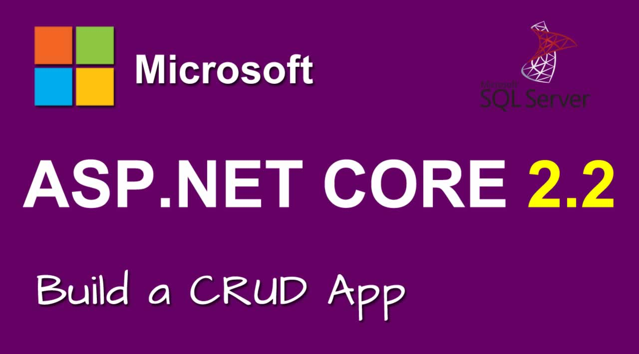 Build a CRUD App with ASP NET Core 2 2 and SQL Server