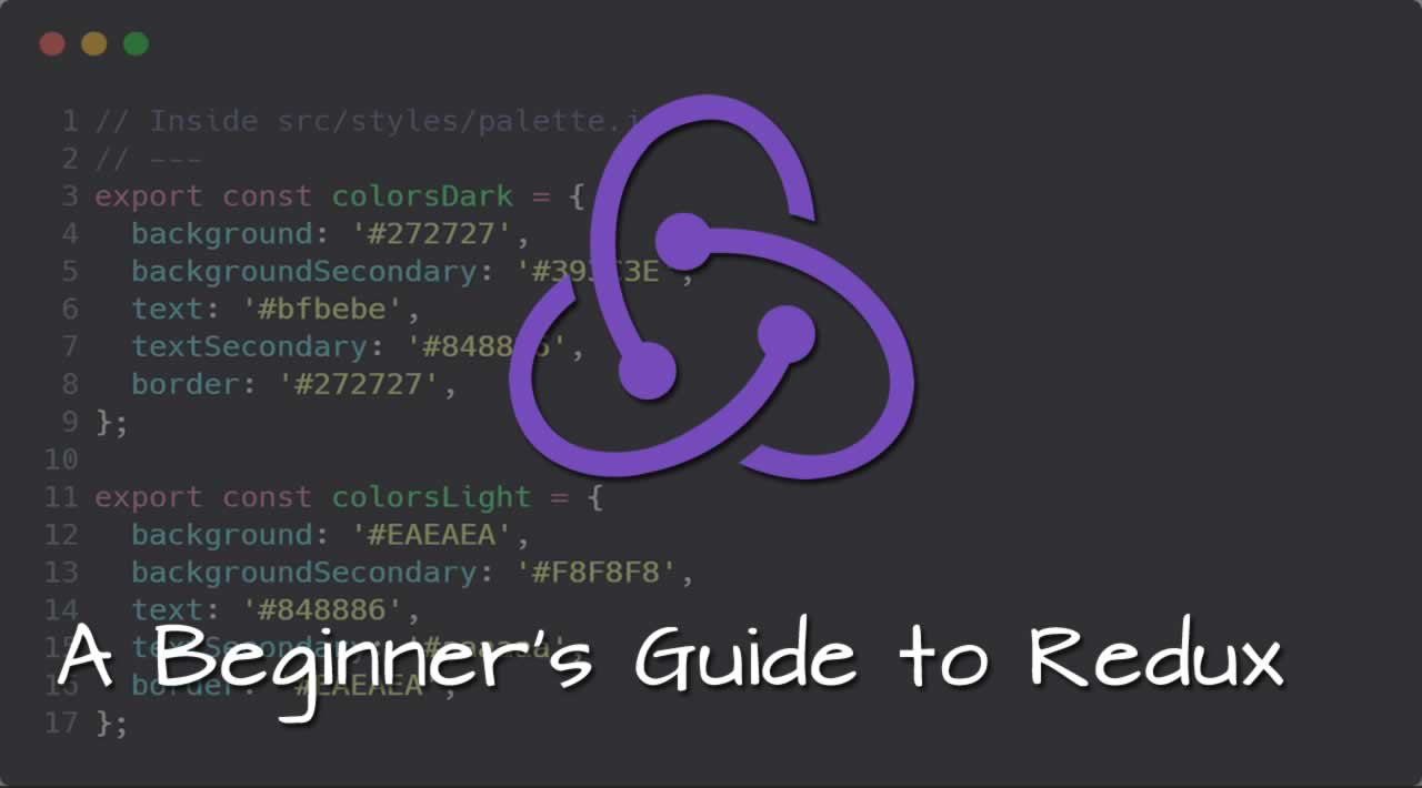 A Beginner's Guide to Redux