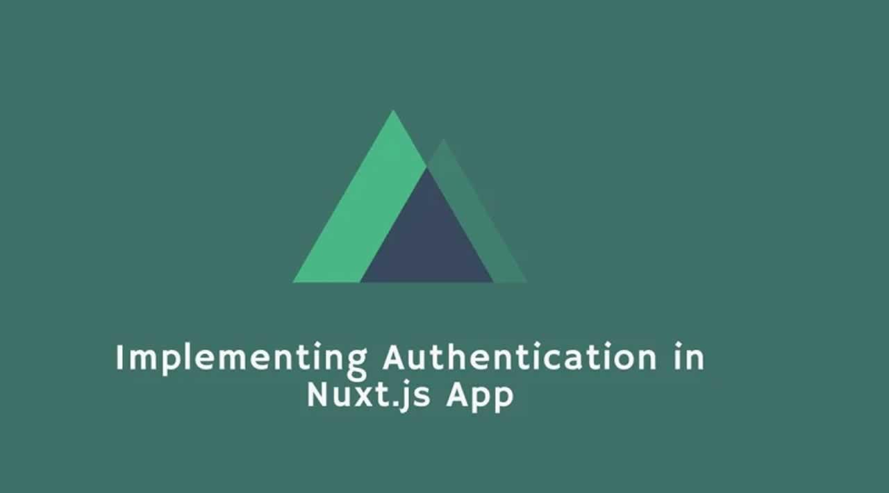 Implementing Authentication in a Nuxt js App