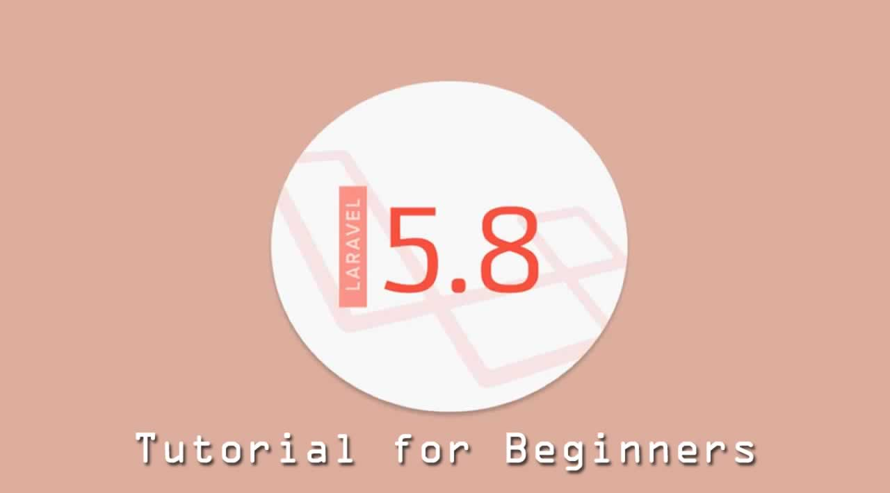 Laravel 5 8 Tutorial for Beginners