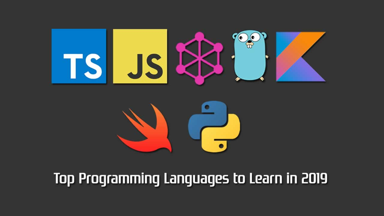 Top Programming Languages to Learn in 2019
