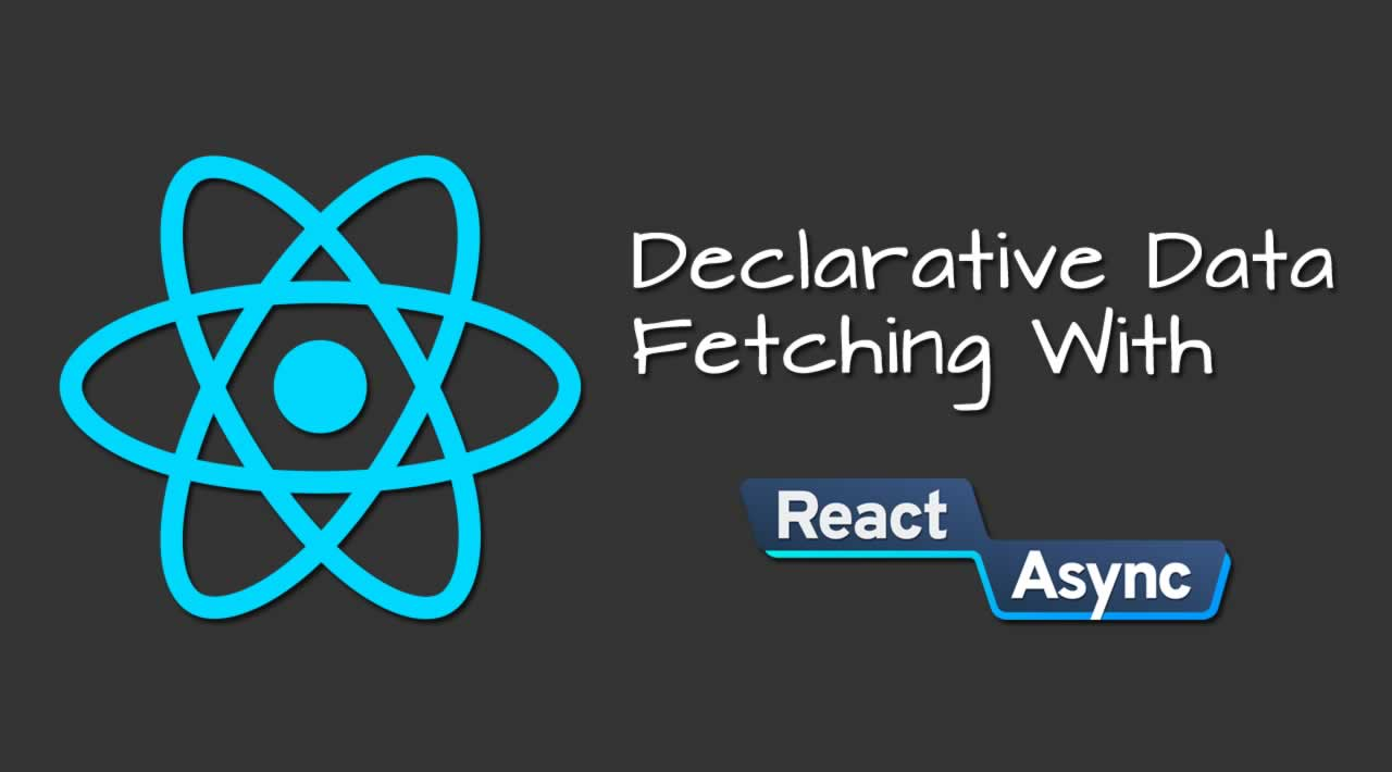 How to use the React Async Library for Declarative Data Fetching