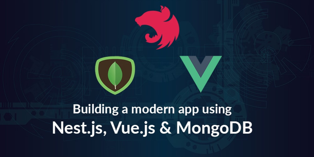 How To Build a Blog with Nest js, MongoDB, and Vue js